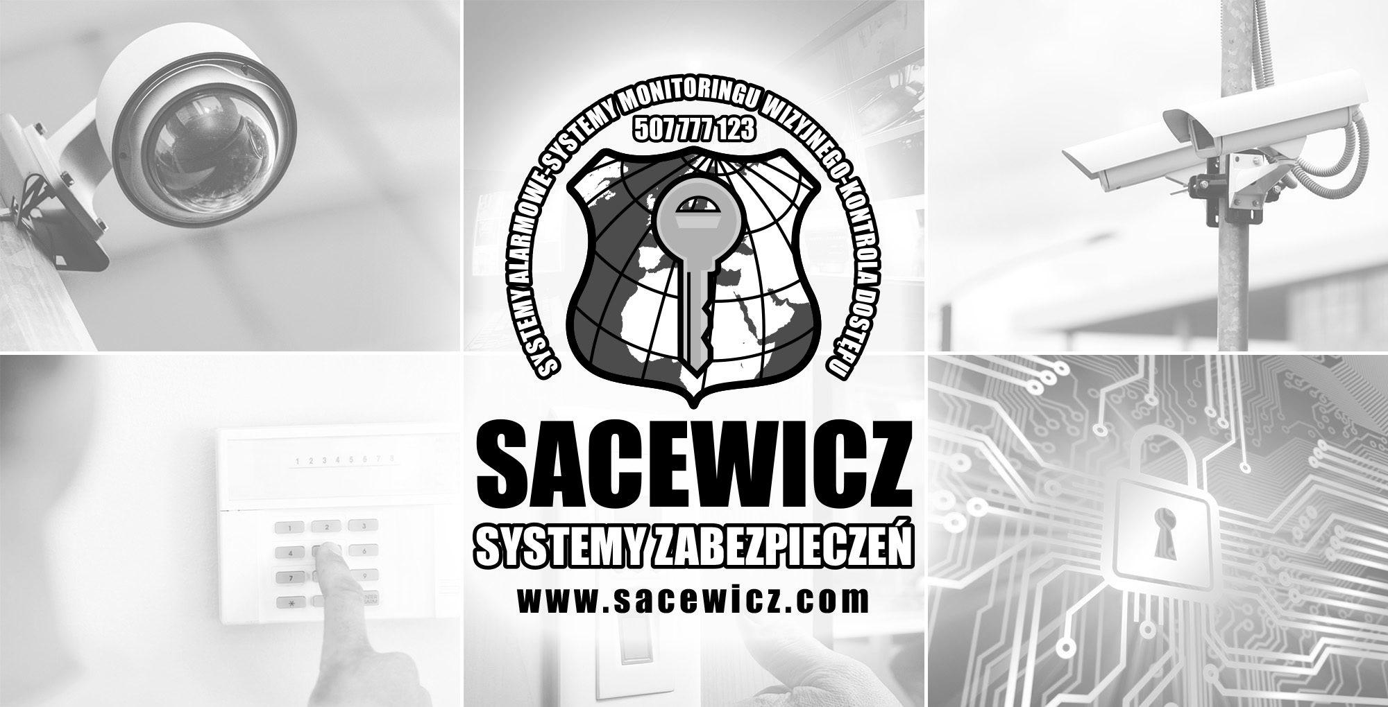 SACEWICZ – SYSTEMY ZABEZPIECZEŃ
